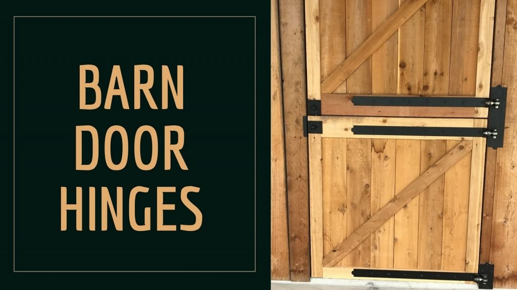 What are the Different Types of Barn Door Hinges?
