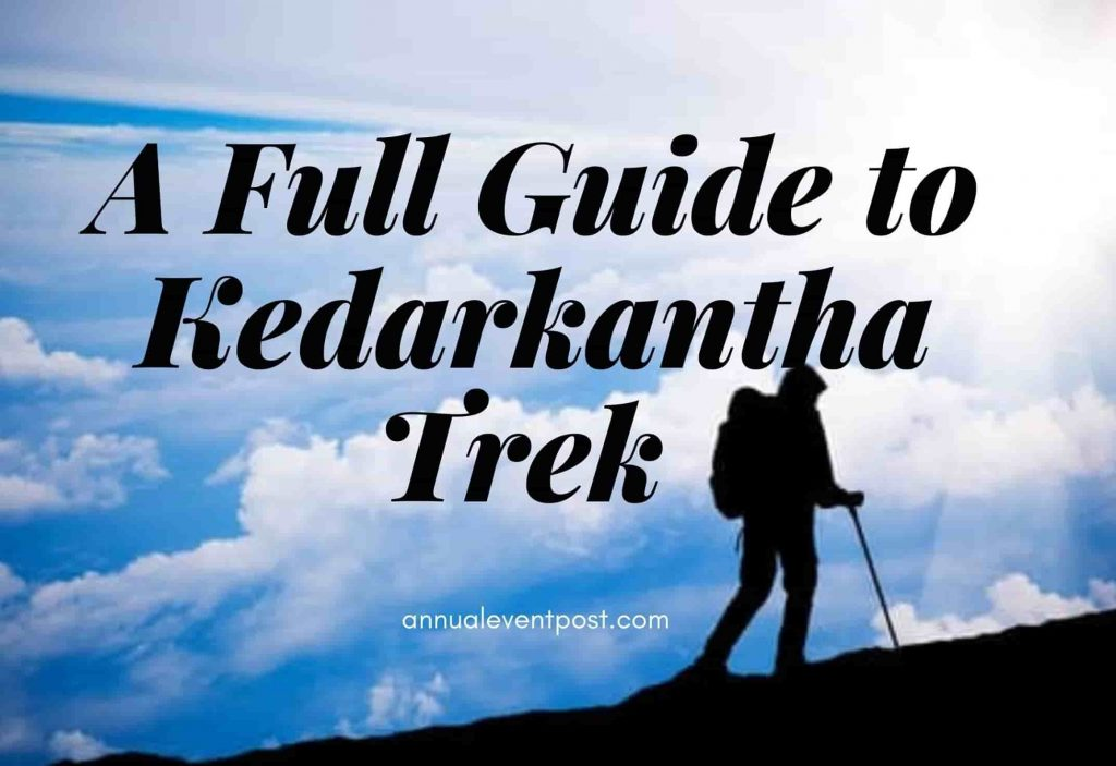 A Full Guide to Kedarkantha Trek