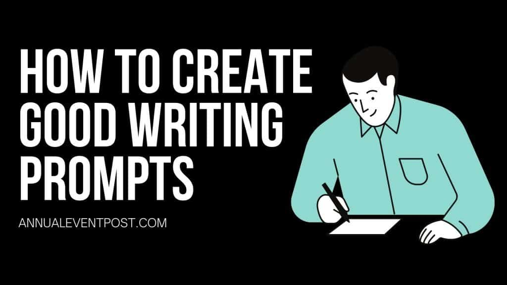 How to Create Good Writing Prompts