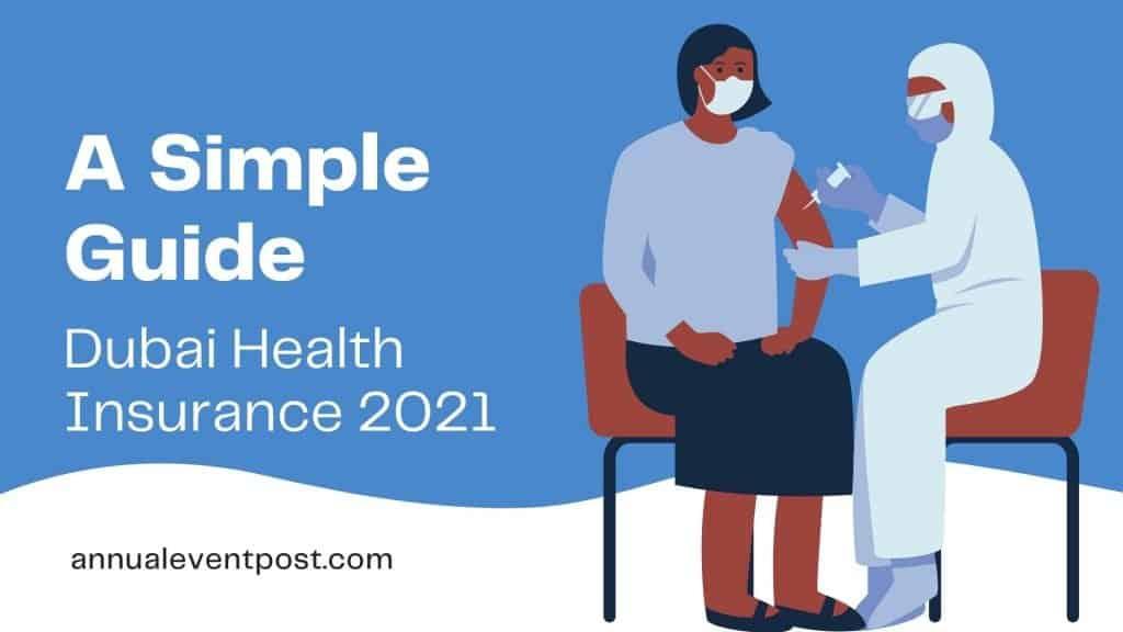 Dubai Health Insurance 2021