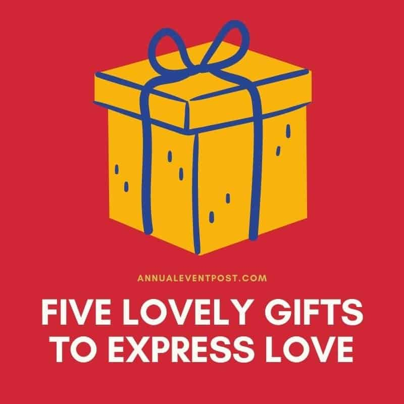 Five lovely gifts to express love