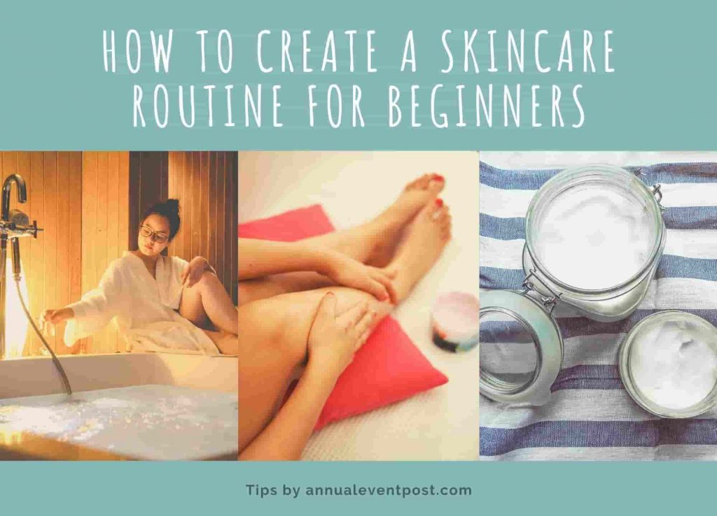 How to Create a Skincare Routine for Beginners