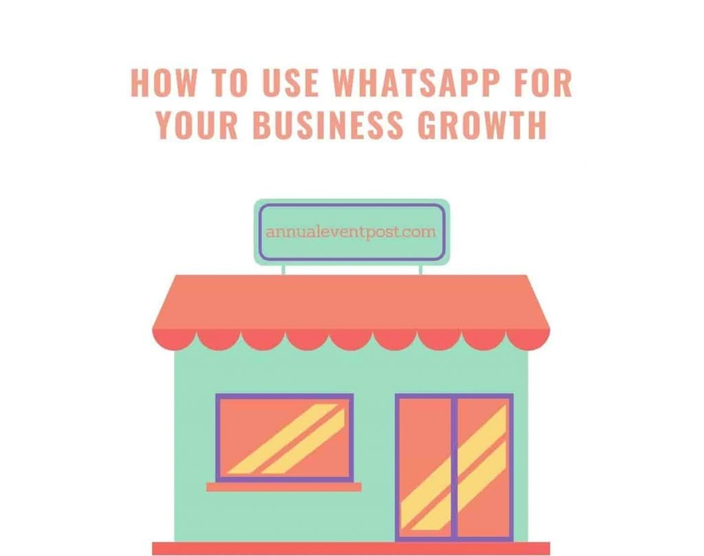 How to Use WhatsApp For Your Business Growth
