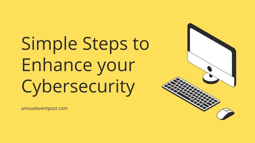Global Asset Management Press Release: Simple Steps to Enhance your Cybersecurity