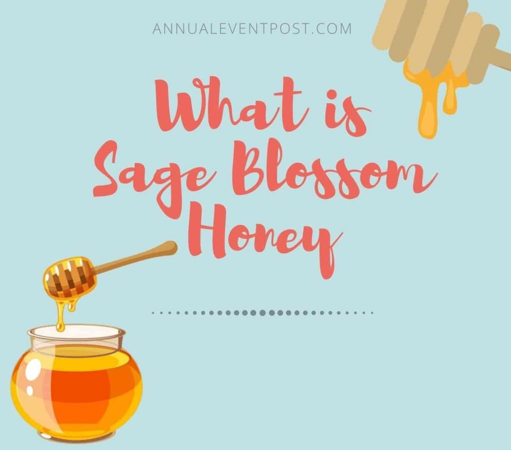 What is Sage Blossom Honey