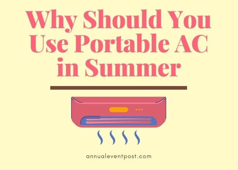 Why Should You Use Portable AC in Summer