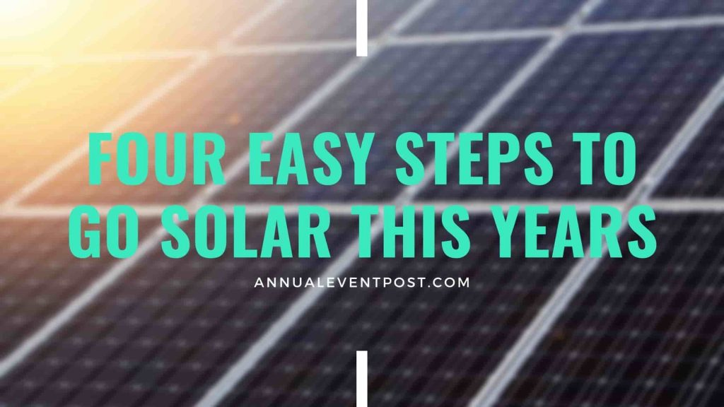Four Easy Steps to Go Solar This Years