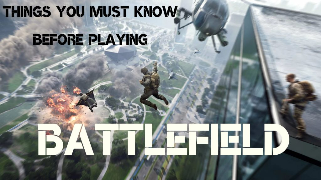Battlefield Video Game What You Must Know Before Playing In 2021